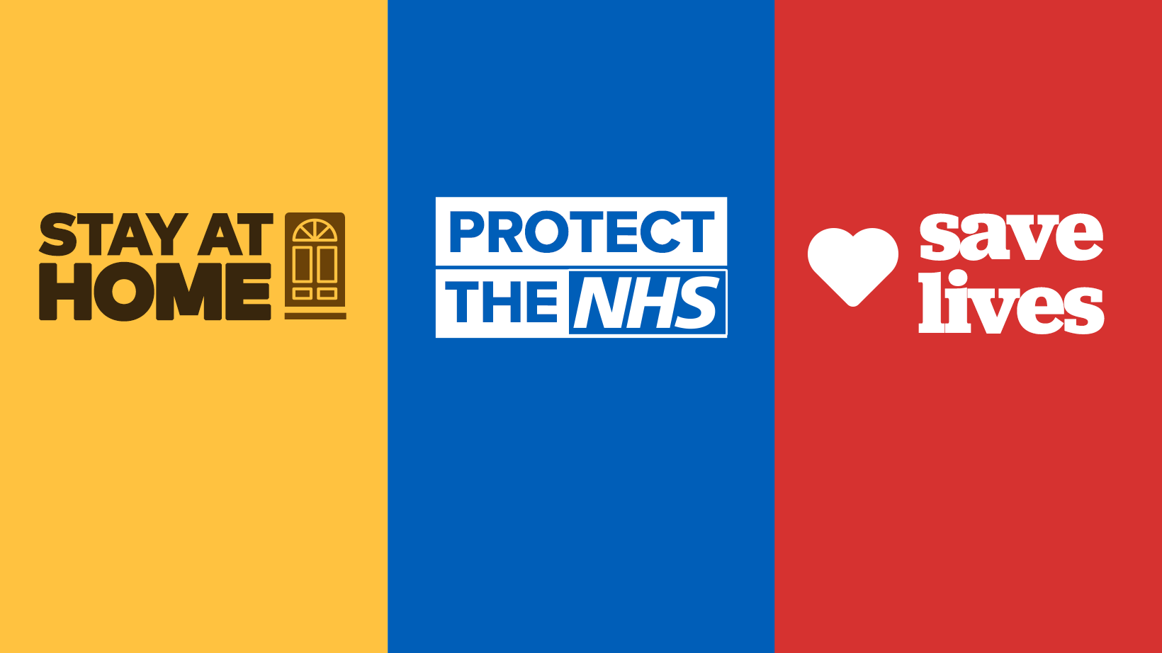 Stay at Home, Protect the NHS, Save Lives!
