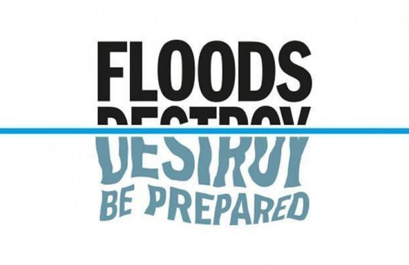 Floods Destroy - Be Prepared!